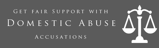 Get fair support in domestic abuse accusations.